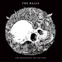 The Balls-The Beginning Or The End