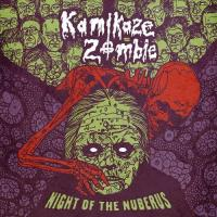 Kamikaze Zombie-Night Of The Nuberus
