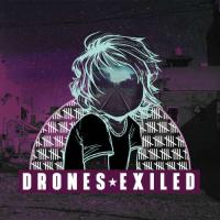 Drones-Exiled