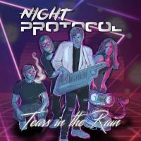 Night Protocol-Tears In The Rain
