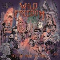 Wild Freedom-Set the Night on Fire