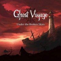 Ghost Voyage-Under The Broken Skies