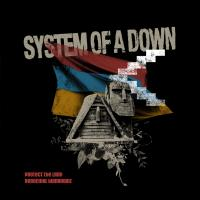 System Of A Down-Protect The Land & Genocidal Humanoidz
