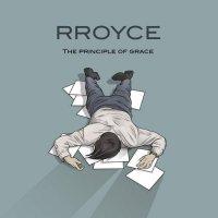 Rroyce-The Principle Of Grace