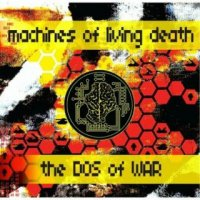 Machines of Living Death-The DOS of War