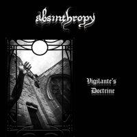 Absinthropy - Vigilante's Doctrine mp3