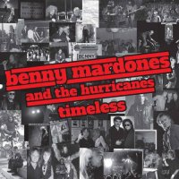 Benny Mardones and The Hurricanes-Timeless