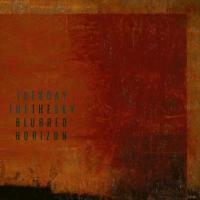 Tuesday The Sky-The Blurred Horizon