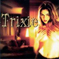 Trixie-Trixie