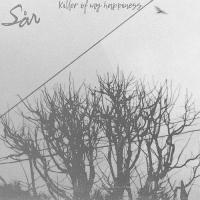 Sår-Killer Of My Happiness
