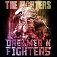 Dreamer N Fighters-The Fighters