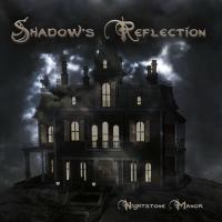 Shadow's Reflection - Nightstone Manor mp3