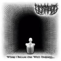 Vermgod-Where I Became One With Darkness
