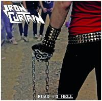Iron Curtain-Road To Hell (Argentina reissue 2018)
