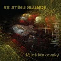 Milos Makovsky-Ve Stinu Slunce