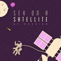 Messier-Sex on a Satellite