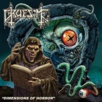 Gruesome-Dimensions Of Horror [EP]