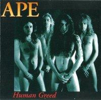 APE-Human Greed