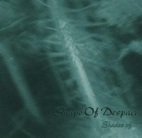 Shape of Despair-Shades Of ...