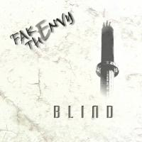Fake The Envy-Blind