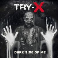 TRY-X - Dark Side Of Me mp3
