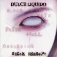 Dulce Liquido-Shock Therapy