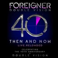 Foreigner-Double Vision: Then and Now (Live)