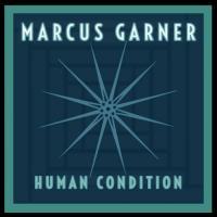 Marcus Garner-Human Condition