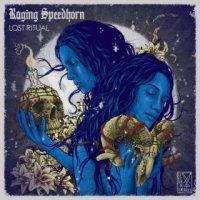 Raging Speedhorn-Lost Ritual