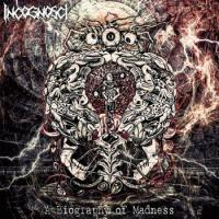 IncognoscI-A Biography of Madness