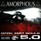 Amorphous-Live @ Dark EBM Souls 5.0