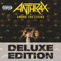 Anthrax-Among The Living ( RE:2009, Deluxe Edition)