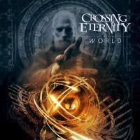 Crossing Eternity-The Rising World