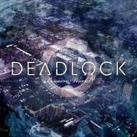Deadlock-Bizarro World