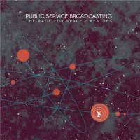 Public Service Broadcasting-The Race For Space (Remixes)