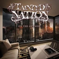 Tainted Nation-On The Outside