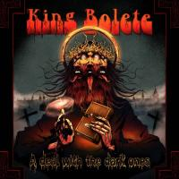 King Bolete-A Deal With The Dark Ones