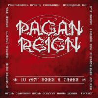 Pagan Reign-10 Лет Живя И Славя