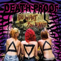 Death Proof-Do What You Want