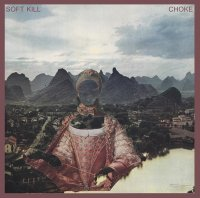Soft Kill - Choke mp3