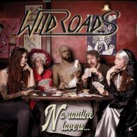 Wildroads-No Routine Lovers
