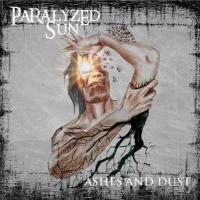 Paralyzed Sun-Ashes and Dust