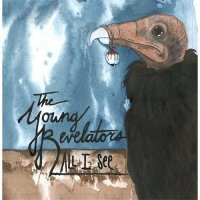 The Young Revelators-All I See
