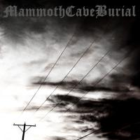 MammothCaveBurial-SummerLungs