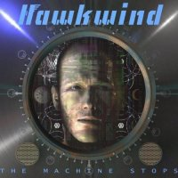 Hawkwind-The Machine Stops