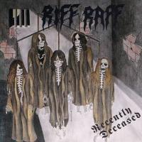 Riff Raff-Recently Deceased