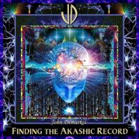 John Demarkis-Finding The Akashic Record