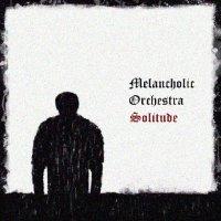 Melancholic Orchestra-Solitude