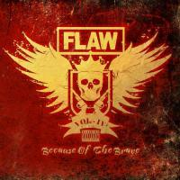 Flaw-Vol IV: Because of the Brave