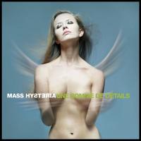 Mass Hysteria-Une Somme de Détails